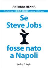Se Steve_Jobs_fosse_nato_a_Napoli